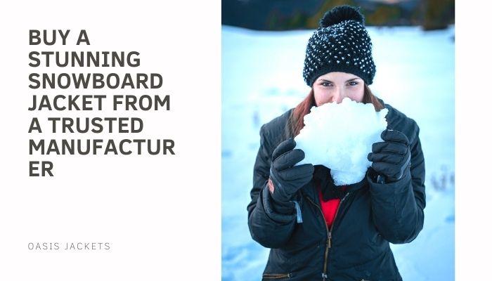 snowboard jackets manufacturers
